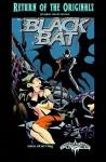 The Black Bat - Mike Bullock, Michael Metcalf