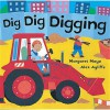 Dig Dig Digging - Margaret Mayo