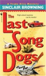 The Last Song Dogs - Sinclair Browning