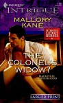 The Colonel's Widow? (Harlequin Larger Print Intrigue) - Mallory Kane