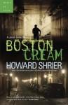 Boston Cream - Howard Shrier