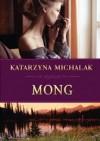 Mong - Katarzyna Michalak