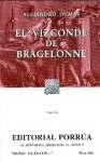 El Vizconde de Bragelonne Tomo II. (Sepan Cuantos, #365) - Alexandre Dumas