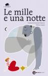 Le mille e una notte - Anonymous, Armando Dominicis, Adriano Minardi
