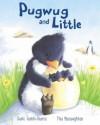 Pugwug And Little - Susie Jenkin-Pearce, Tina Macnaughton
