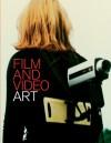 Film and Video Art - Christopher Eamon, Christopher Eamon, Michael Newman, Christiane Paul, A.L. Rees, Ian White, John Wyver, Pip Laurenson