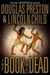 The Book of the Dead - Douglas Preston, Lincoln Child