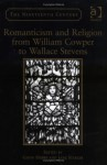 Romanticism And Religion from William Cowper to Wallace Stevens (The Nineteenth Century Series) (The Nineteenth Century Series) - Jane Stabler, Gavin Hopps