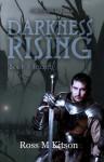 Darkness Rising: Secrets - Ross M. Kitson