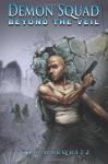 Beyond the Veil - Tim Marquitz