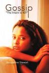 "Gossip: ""The Intent to Kill"" - Jacqueline Stewart"