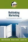 Rethinking Marketing: The Entrepreneurial Imperative - Minet Schindehutte, Michael Morris, Leyland Pitt