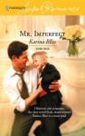 Mr. Imperfect - Karina Bliss