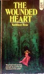 The Wounded Heart - Kathleen Ross