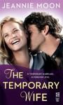 The Temporary Wife - Jeannie Moon