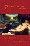 Propertius in Love: The Elegies - Propertius, David Slavitt, Matthew Santirocco