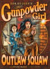 Gunpowder Girl and the Outlaw Squaw - Don Hudson