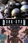 Dark Star: The Satanic Rites of Gilles de Rais - Georges Bataille