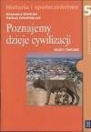 Poznajemy dzieje cywilizacji. zeszyt ćwiczeń z historii i społeczeństwa dla klasy 5 - Katarzyna Zielińska, Dariusz Kołodziejczyk