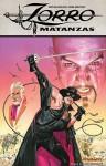 Zorro: Matanzas - Don McGregor, Mike Mayhew