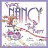 Fancy Nancy and the Posh Puppy (Audio) - Jane O'Connor, Robin Preiss Glasser, Chloe Hennessee
