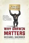 Why Darwin Matters: The Case Against Intelligent Design - Michael Shermer