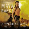 Shades of Gray (KGI, #6) - Maya Banks, Adam Paul