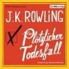 Ein plötzlicher Todesfall - Christian Berkel, J.K. Rowling
