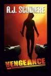 Vengeance - A.J. Scudiere, Don Leslie, Kristoffer Tabori, Stephanie Zimbalist