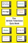 The British Television Quiz Book - Terry Dolan