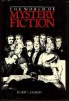 World of Mystery Fiction - Various, Elliot L. Gilbert