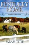 Kentucky Home - Sarah Title