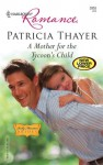 A Mother for the Tycoon's Child: Rocky Mountain Brides - Patricia Thayer