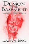 Demon in the Basement - Laura Eno