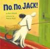 No, No, Jack! - Ron Hirsch, Pierre Pratt