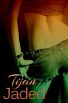 Jaded - Tijan