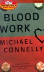Blood Work - Michael Connelly, Dick Hill