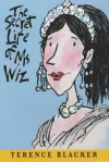 The Secret Life Of Ms Wiz - Terence Blacker