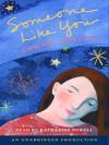 Someone Like You - Sarah Dessen, Katharine Powell