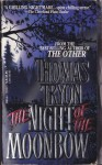 The Night of the Moonbow - Thomas Tryon