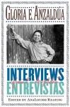 Interviews/Entrevistas - Gloria E. Anzaldúa, AnaLouise Keating