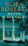 Mitten in der Nacht: Roman (German Edition) - Elfriede Peschel, Nora Roberts