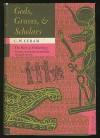 Gods, Graves and Scholars: The Story of Archaeology - C.W. Ceram, Kurt Wilhelm Marek, E.B. Garside, Sophie Wilkins