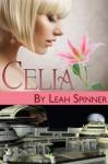 Celia - Leah Spinner, Blushing Books