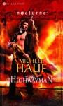 The Highwayman (Mills & Boon Nocturne) - Michele Hauf
