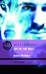 Cry of the Wolf. Karen Whiddon - Karen Whiddon