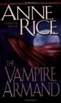 The Vampire Armand - Anne Rice