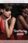 Shattering GiGi - Diana Rodriguez Wallach