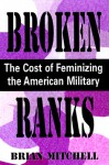 Women in the Military: Flirting With Disaster - Brian Mitchell