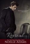 Revival - Noelle Adams